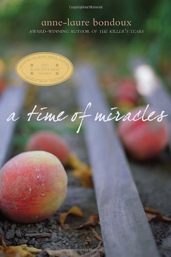 9780375860362: A Time of Miracles