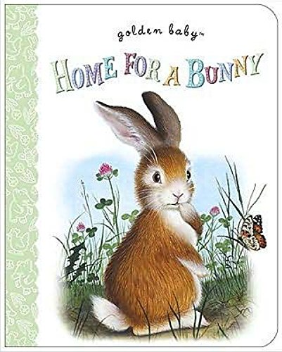 9780375861284: Home for a Bunny (Golden Baby)