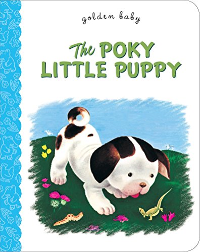 9780375861291: The Poky Little Puppy (Golden Baby Board Books)