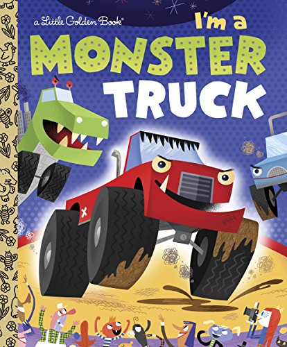 9780375861321: I'm a Monster Truck (Little Golden Books)