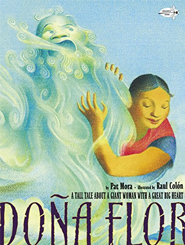 9780375861444: Dona Flor: A Tall Tale about a Giant Woman with a Great Big Heart