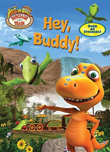 Hey, Buddy! (Dinosaur Train): Miller, Mona