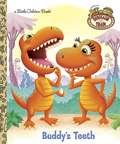 9780375861567: Buddy's Teeth (Dinosaur Train) (Little Golden Books)