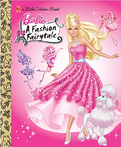 9780375861642: Barbie: Fashion Fairytale (Barbie) (Little Golden Book)