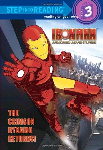 9780375861789: Iron Man, Armored Adventures: The Crimson Dynamo Returns! (Step-into-Reading, Step 3)