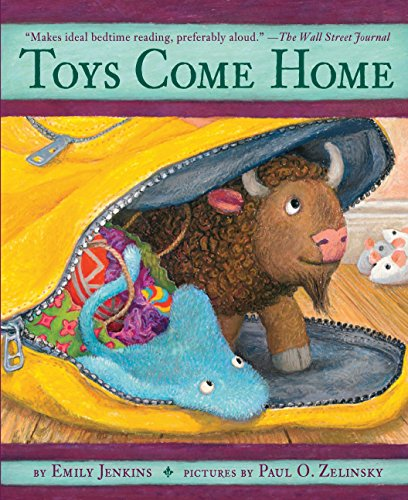 9780375862007: Toys Come Home: Being the Early Experiences of an Intelligent Stingray, a Brave Buffalo, and a Brand-New Someone Called Plastic (Toys Go Out)