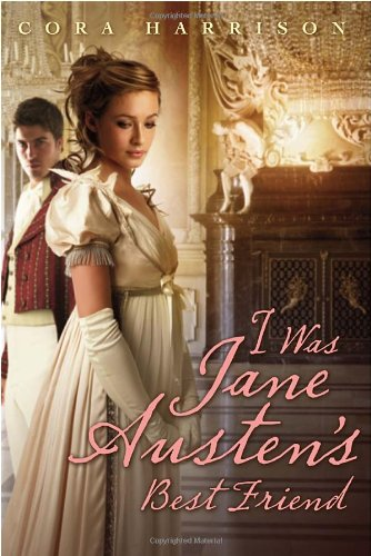 9780375862120: I Was Jane Austen's Best Friend