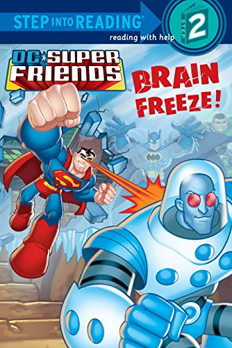9780375862212: Brain Freeze! (DC Super Friends) (Step into Reading)