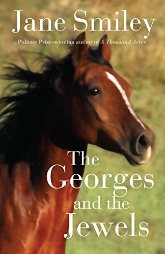 9780375862281: The Georges and the Jewels: Book One of the Horses of Oak Valley Ranch