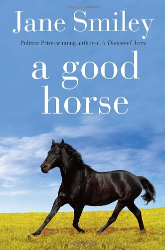 9780375862298: A Good Horse: Book Two of the Horses of Oak Valley Ranch