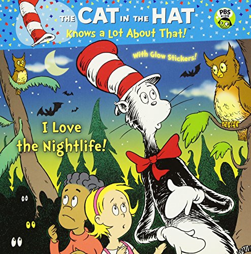 9780375863547: I Love the Nightlife! (Dr. Seuss/Cat in the Hat) (Pictureback(R))