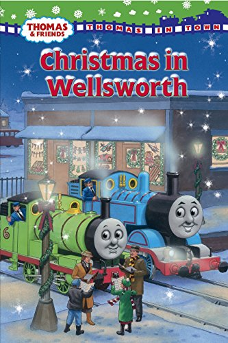 9780375863561: Christmas in Wellsworth (Thomas & Friends) (Thomas In Town)
