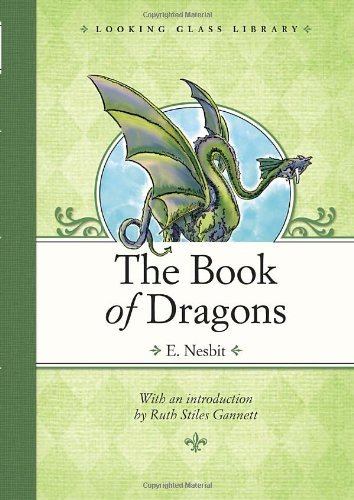 9780375864278: The Book of Dragons (Looking Glass Library)