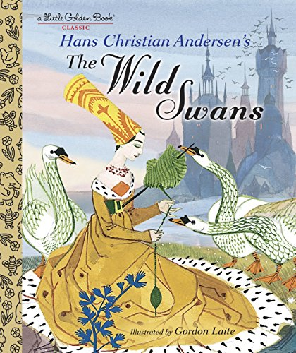9780375864308: The Wild Swans (Little Golden Books)