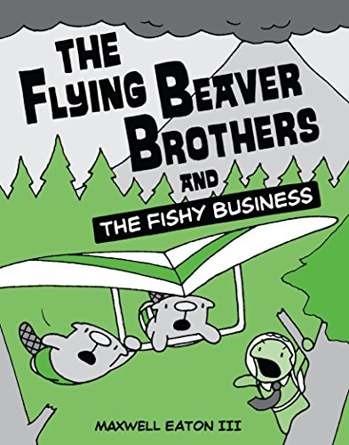 The Flying Beaver Brothers and the Fishy Business: Eaton III, Maxwell