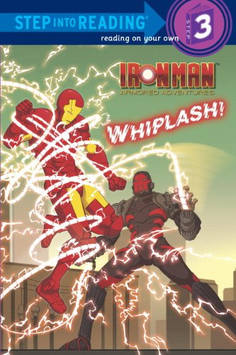 9780375864520: Iron Man Armored Adventures: Whiplash! (Step Into Reading. Step 3)