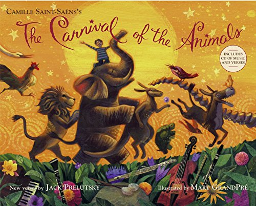 9780375864582: The Carnival of the Animals (Book & CD)
