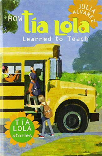 9780375864605: How Tia Lola Learned to Teach (The Tia Lola Stories)