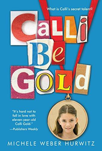9780375865282: Calli Be Gold