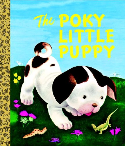 9780375865350: The Poky Little Puppy (Big Golden Board Book)