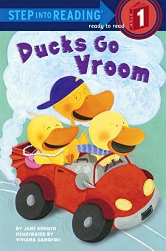 Ducks Go Vroom (Step into Reading): Kohuth, Jane