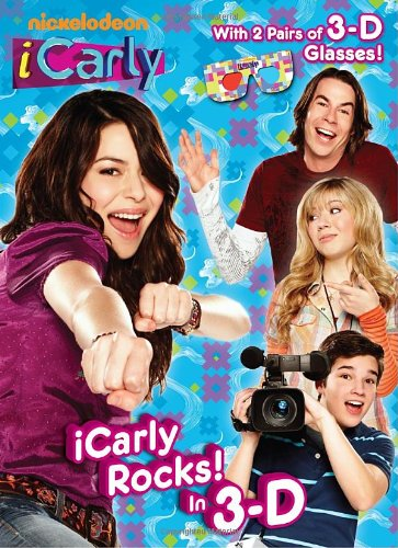 iCarly Rocks! In 3-D (iCarly) (3-D Book) (0375866094) by Mary Man-Kong