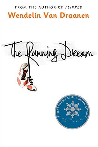 9780375866289: The Running Dream (Schneider Family Book Award - Teen Book Winner)