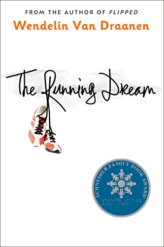 9780375866289: The Running Dream (Schneider Family Book Award - Teen Book Winner)