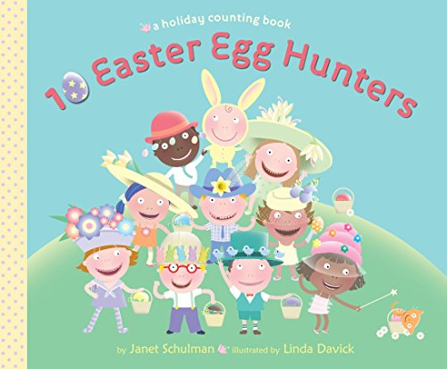 9780375866371: 10 Easter Egg Hunters: A Holiday Counting Book