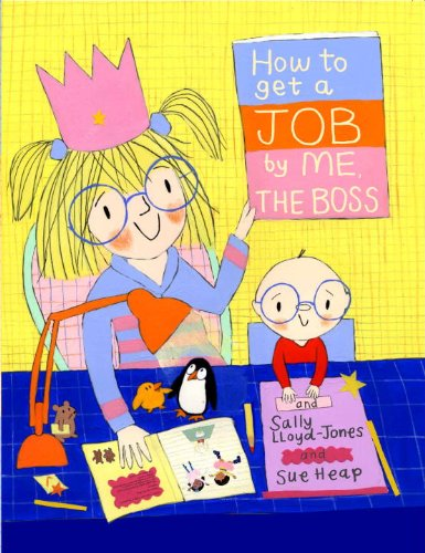 9780375866647: How to Get a Job...by Me, the Boss (How To Series)
