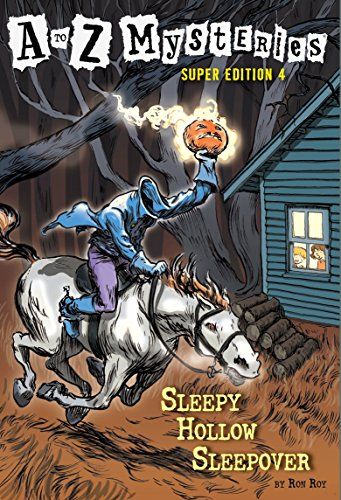 9780375866692: Sleepy Hollow Sleepover (A to Z Mysteries Super Edition)