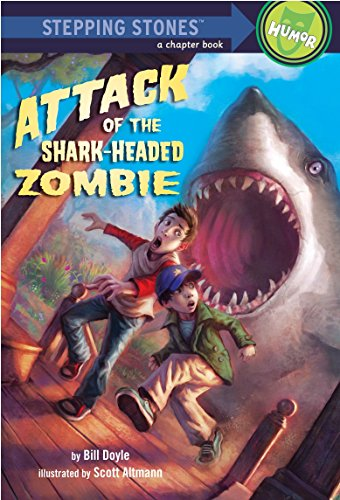 Attack of the Shark-Headed Zombie (A Stepping Stone Book )