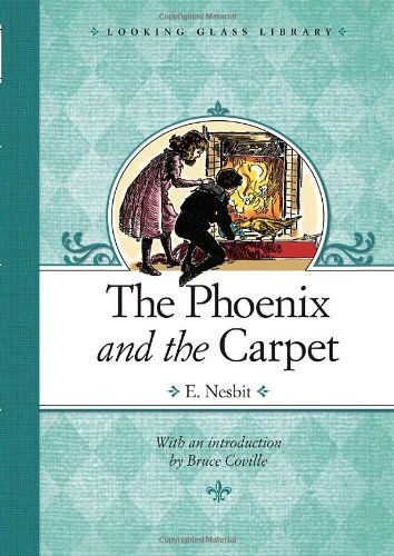 The Phoenix and the Carpet (Looking Glass Library)