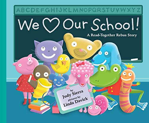 9780375867286: We Love Our School!: A Read-Together Rebus Story