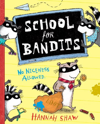 9780375867682: School for Bandits