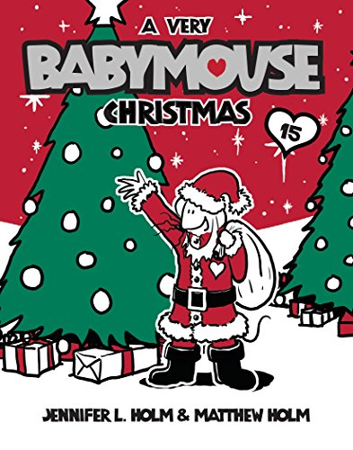 9780375867798: Babymouse #15: A Very Babymouse Christmas