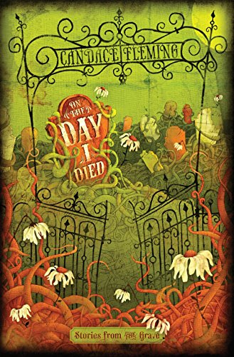 9780375867811: On the Day I Died: Stories from the Grave