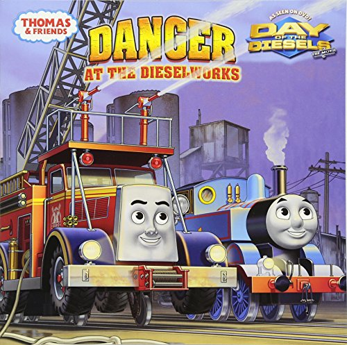 9780375867996: Danger at the Dieselworks (Thomas & Friends) (Pictureback(R))