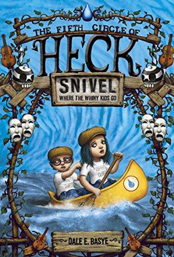 Snivel (Circles of Heck): Basye, Dale E.