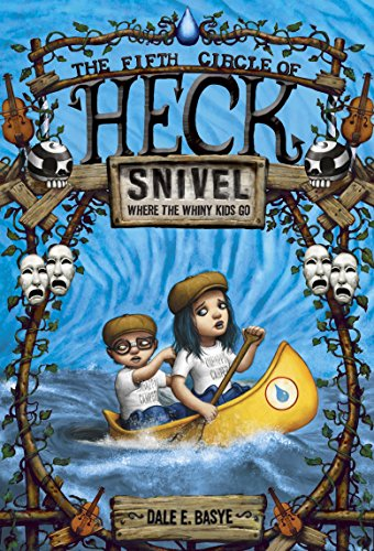 9780375868061: Snivel: The Fifth Circle of Heck