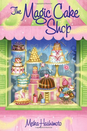 9780375868221: The Magic Cake Shop