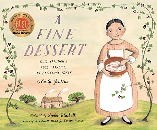 9780375868320: A Fine Dessert: Four Centuries, Four Families, One Delicious Treat