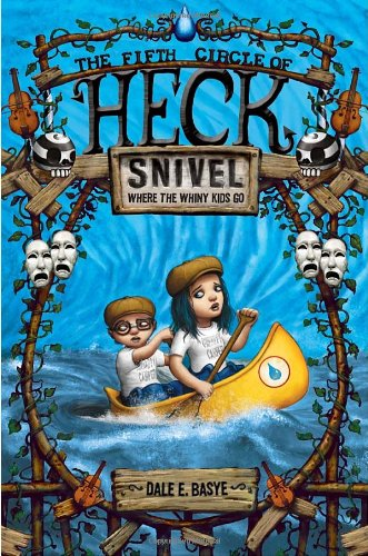 9780375868344: Snivel: The Fifth Circle of Heck