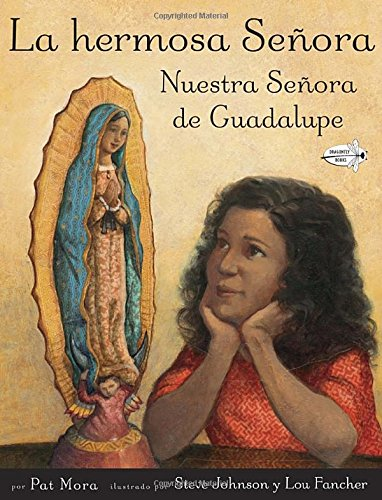 9780375868405: La hermosa señora / The Beautiful Lady: Nuestra señora de Guadalupe / Our Lady of Guadalupe