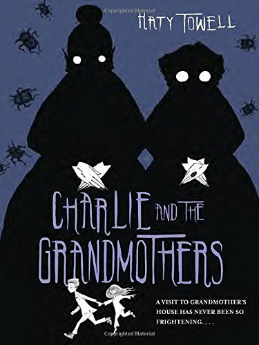 9780375868603: Charlie and the Grandmothers