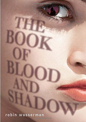 9780375868764: The Book of Blood and Shadow