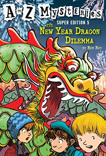 9780375868801: A to Z Mysteries Super Edition #5: The New Year Dragon Dilemma