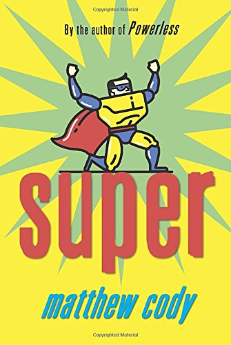 9780375868948: Super (Supers of Noble's Green)
