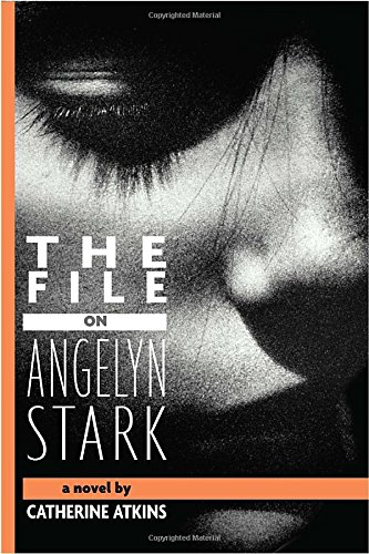 9780375869068: The File on Angelyn Stark