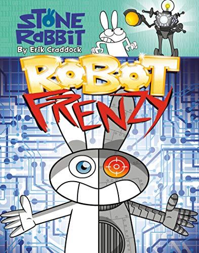 9780375869136: Stone Rabbit #8: Robot Frenzy